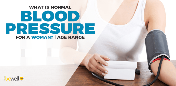 What Is Normal Blood Pressure For A Woman Age Range