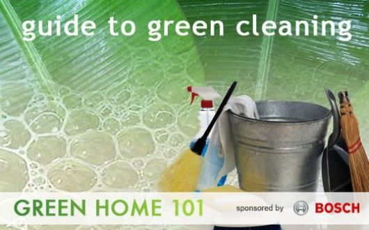 Your Guide To Green Cleaning
