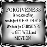 Forgiveness – Learn To Let Go