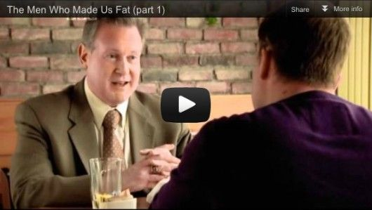 The Men Who Made Us Fat (part 1)