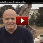 Dr Wayne Dyer – The Shift