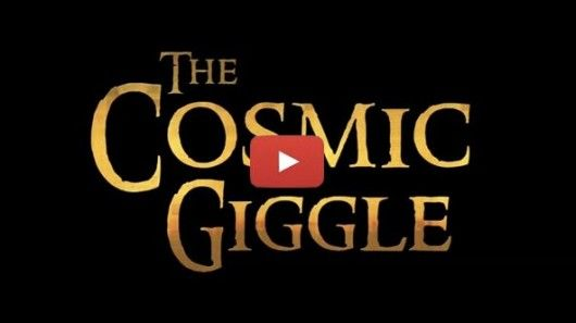 The Cosmic Giggle