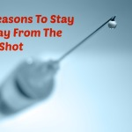 7 Reasons Why Flu Shot May Be More Dangerous Than The Flu