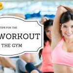4 Tips for The Best Workout