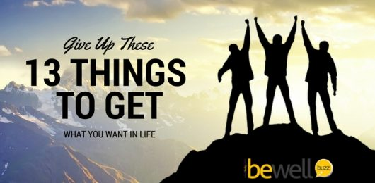 Give Up These 13 Things to Get What You Want