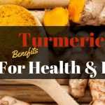10 Turmeric Benefits for Health and Beauty