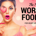 The 7 Worst Foods for Heart Health That You Should Know