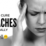 How To Get Rid of Headaches Naturally