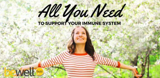 All You Need to Support Your Immune System
