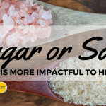 Sugar or Salt: Which Has a Greater Impact on Your Health?