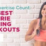 Make Exercise Count: The Best Calorie Burning Workouts