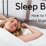 Sleep Better: How to Get a Restful Night's Sleep