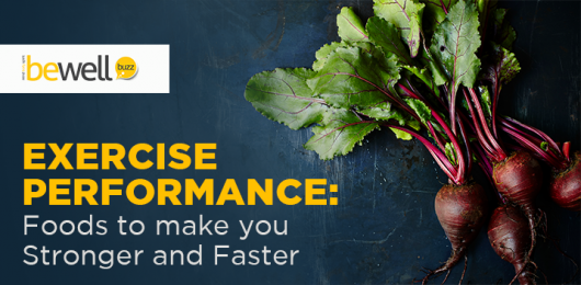 Exercise Performance: Foods to Make You Stronger and Faster