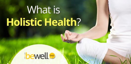 What is Holistic Health and How Does It Benefit You