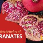 11 Powerful Health Benefits of Pomegranates
