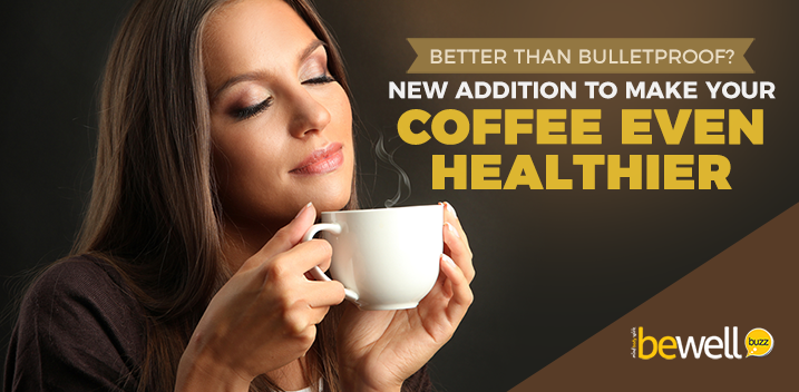 Better Than Bulletproof? New Addition to Make Your Coffee Even Healthier