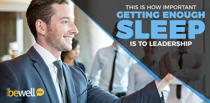 This Is How Important Getting Enough Sleep Is to Leadership