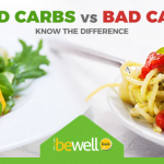 Good Carbs Vs Bad Carbs – Know the Difference