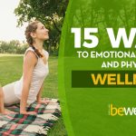 15 Ways To Emotional, Spiritual and Physical Wellness