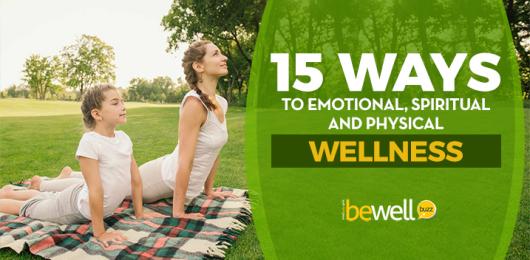 15 Ways to Wellness