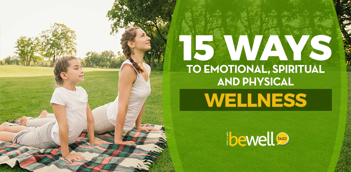 15 Ways to Wellness