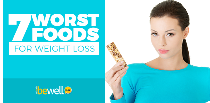7 Worst Foods for Weight Loss