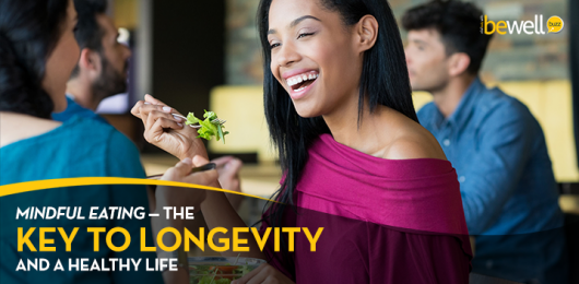 Mindful Eating: Your Key to Longevity and A Healthy Life