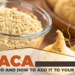 Why Maca Is a Superfood and How To Add It To Your Diet