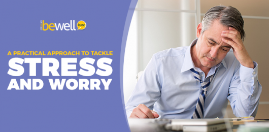 A Practical Approach to Tackle Stress and Worry
