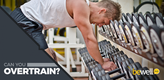 Can You Overtrain?