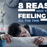 8 Underlying Reasons Why You Might Be Feeling Tired All the Time