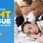 11 Easy Ways To Fight Fatigue and Get Your Energy Back