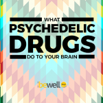 Scientists Explain What Psychedelics Do To The Brain