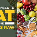 6 Foods You Should Always Eat Raw