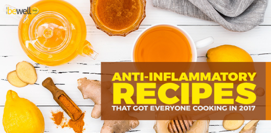 Anti-Inflammatory Recipes That Got Everyone Cooking In 2017