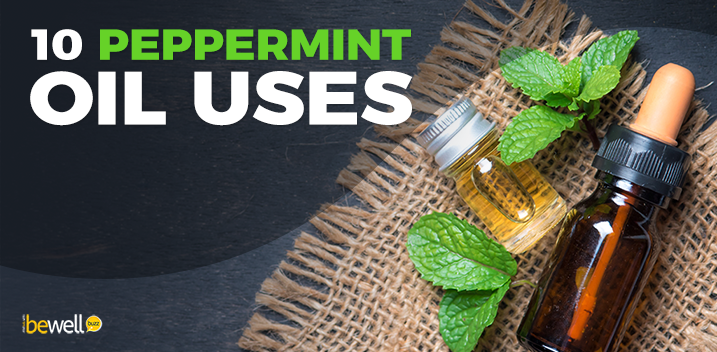 10 Remarkable Peppermint Oil Benefits for Beauty, Health, & Home