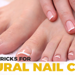 A Complete Natural Nail Care Guide for Strong and Beautiful Nails