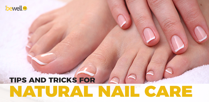 Tips and Tricks for Natural Nail Care