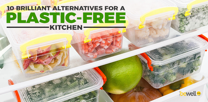 10 Brilliant Alternatives for A Plastic-Free Kitchen