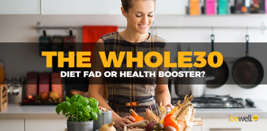 What Is the Whole30—A Diet Fad or Health Booster?