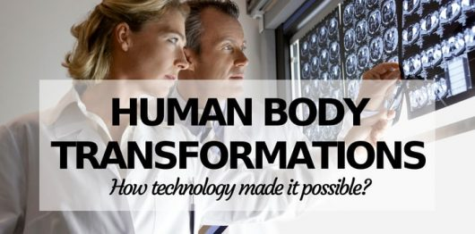 10 Possible Transformations of the Human Body with the Help of Technology