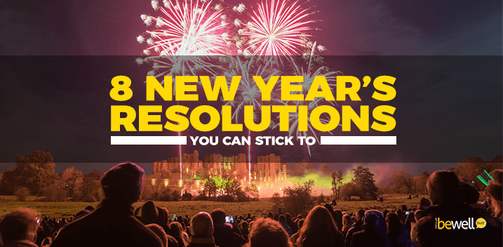 8 New Year's Resolutions You Can Stick To