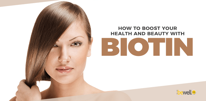 How to Boost Your Health and Beauty with Biotin