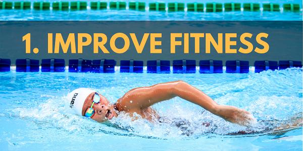 Improve fitness.