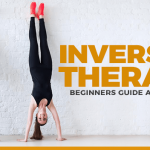 Inversion Therapy: What Is It and How It Can Benefit You