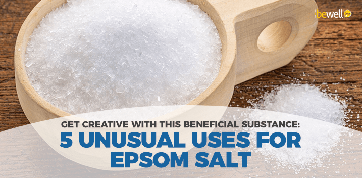 Epsom Salt: 5 Unusual Ways to Use It