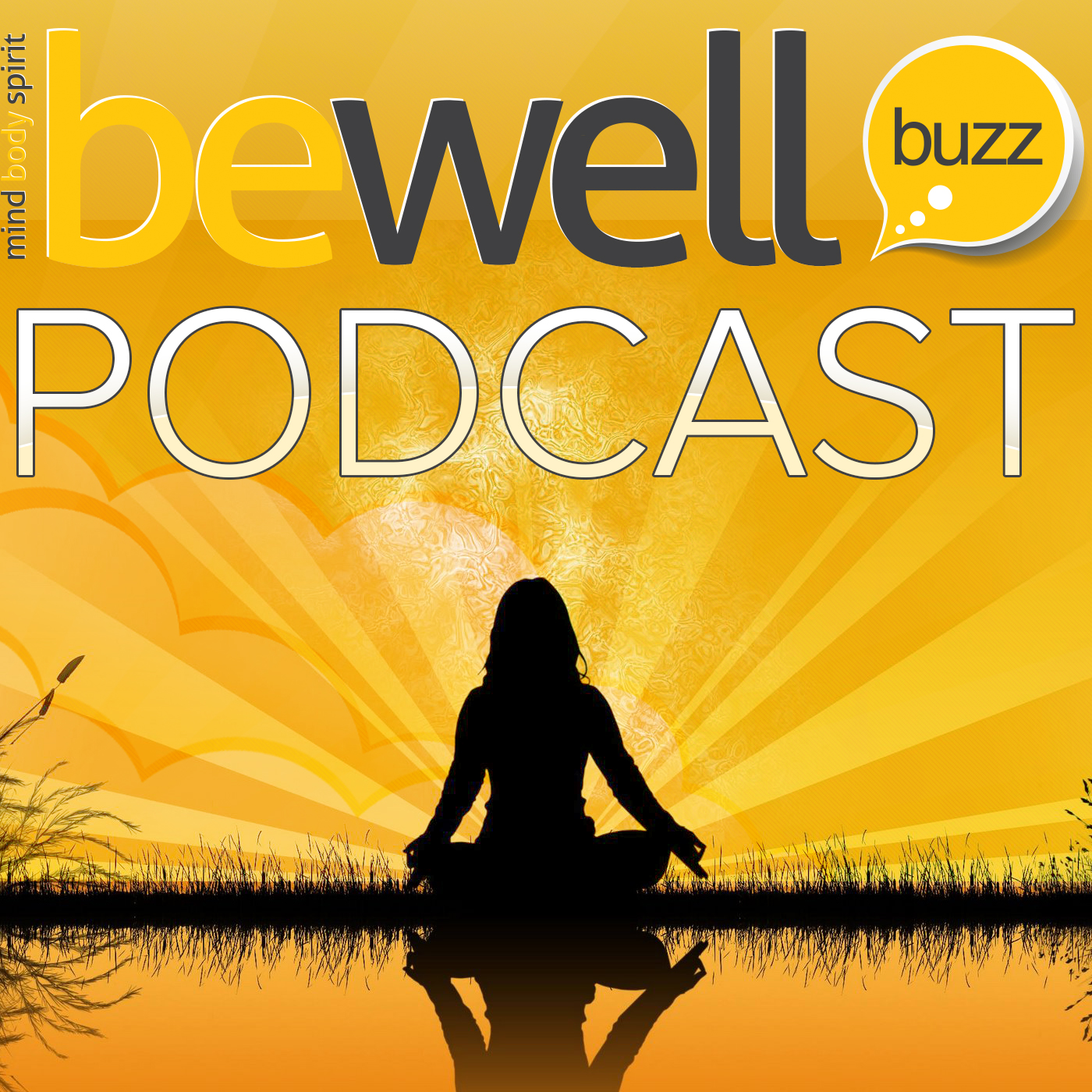 Podcast – Be Well Buzz
